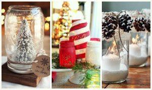 35 Ιδέες για Χριστουγεννιάτικη διακόσμηση με βαζάκια!