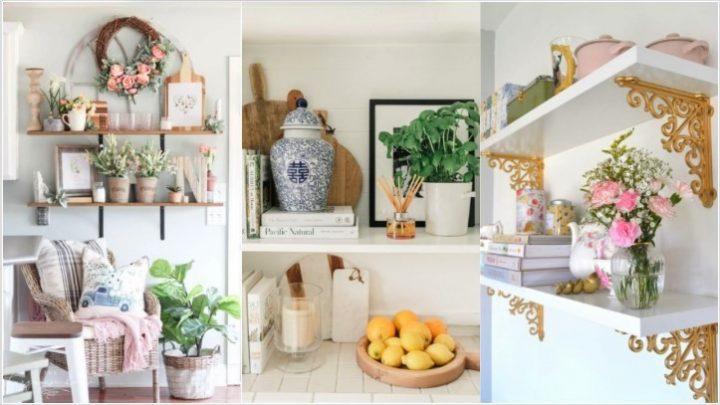 6 Ιδέες για ανοιξιάτικα ράφια που θα ομορφύνουν το σπίτι!